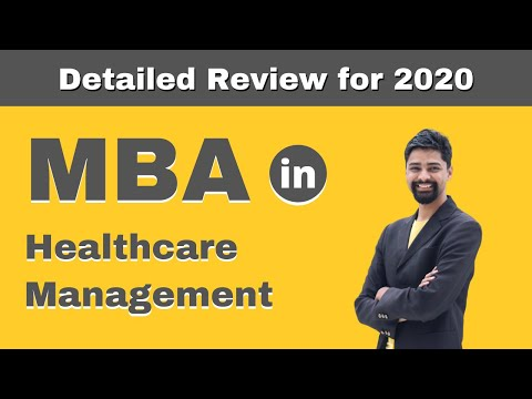 MBA in Healthcare Management | Admission | Courses | Fees | Salary - Detailed Review - 2020