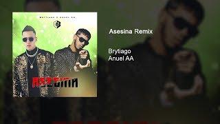 Asesina Remix | Anuel AA X Brytiago🗡