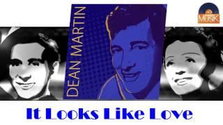It Looks Like Love - Dean Martin