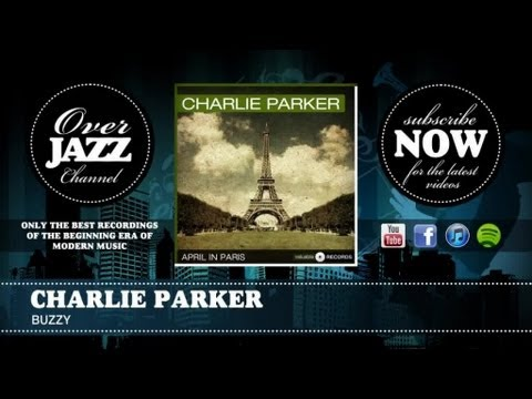 Charlie Parker - Buzzy (1947)