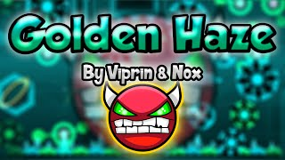 Geometry Dash [2.0] (Demon) - Golden Haze by Viprin & Nox - GuitarHeroStyles