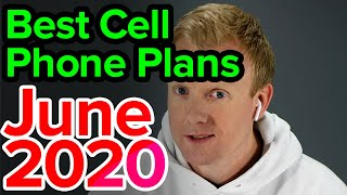 Best Cell Phone Plans [June 2020]