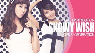 Snowy Wish - Girls Generation (Line Distribution)