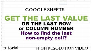 Google Sheets - Get Last Non-Empty Cell in Row or Column