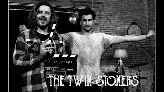 The Twin Stoners de retour a La Tanière