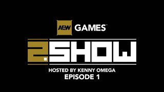 AEW Games 2.Show: New Details on Console Game, AEW Elite GM and more