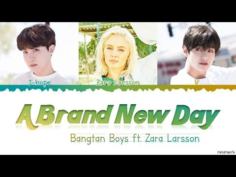 BTS (방탄소년단) - 'A Brand New Day' (ft. Zara Larsson) Lyrics [Color Coded Han_Rom_Eng] #BTSWORLD_OST