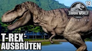 Jurassic World Evolution Deutsch #19 ► T Rex ausbrüten ◄| Let