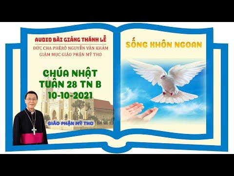 Đức Cha Phêrô suy niệm CN XXVIII TN B 2021: SỐNG KHÔN NGOAN