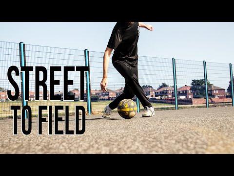 Street To Field | Adapting Street Football Skills For Football