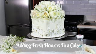 The Easiest Way To Add Fresh Flowers To A Cake (Food Safe) | CHELSWEETS