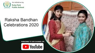 Raksha Bandhan Celebrations 2020 | Students Celebrate Raksha Bandhan | Ruby Park Public School Thumbnail