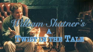 William Shatner's A Twist in the Tale - Official Trailer (HD)