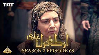 Ertugrul Ghazi Urdu | Episode 68 | Season 2