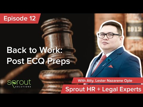 Episode 12: Back to Work: Post ECQ Preps