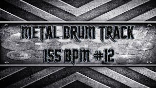 Aggressive Metal Drum Track 155 BPM (HQ,HD)