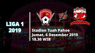 VIDEO: Live Streaming Liga 1 2019 Kalteng Putra Vs Madura United Jumat (6/12) Pukul 18.30 WIB
