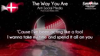 "Anti Social Media - ""The Way You Are"" (Denmark) - [Instrumental version]"