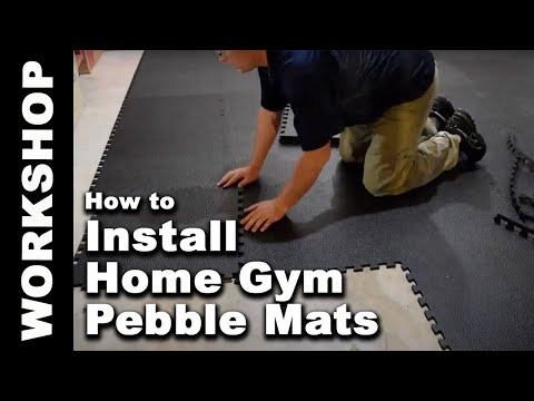 How to Install Greatmats Home Gym Mats Pebble 10 mm Tiles