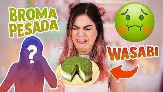 BROMA EXTREMA CON PASTEL ASQUEROSO DE WASABI | ESTO SUCEDIÓ | MIS PASTELITOS