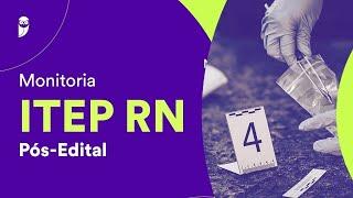Monitoria ITEP RN Pós-Edital