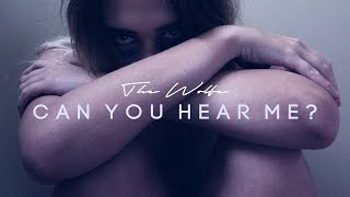 Can You Hear Me? - The Wolfe (Official Music Video)