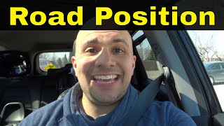 How To Judge Your Road Position While Driving