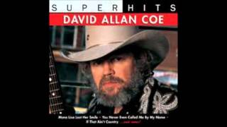 David Allan Coe - Would You Lay With Me