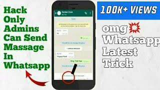 """How To Send Massage In """"Only Admins Can Send Massage"""" In Whatsapp Groups"""