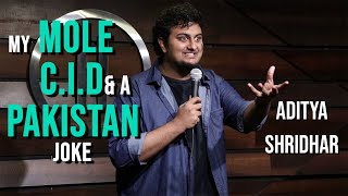 Molester, C.I.D, & Pakistan- Stand-Up Comedy by Aditya Shridhar