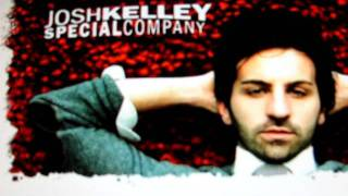 JOSH KELLEY~~Special Company~~Album Version