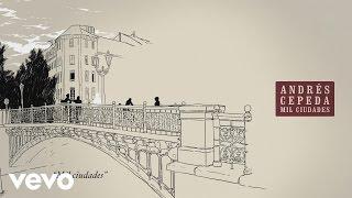 Andrés Cepeda - Mil Ciudades (Cover) (Audio)