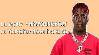 Lil Yachty - NBAYOUNGBOAT (Lyrics) ft. YoungBoy Never Broke Again