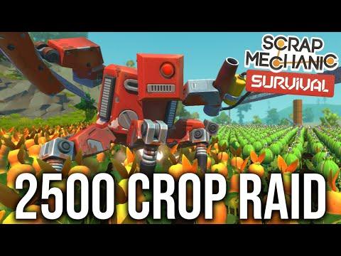 2500 CROP RAID VS TWO SCRAPPY NOOBS!! - SCRAP MECHANICS SURVIVAL #31