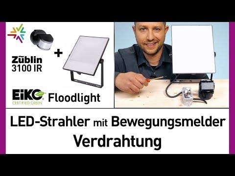LED Außenstrahler mit Bewegungsmelder Verdrahtung: Eiko Floodlight + Züblin 3100