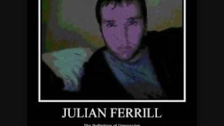 they like my flow - julian ferrill