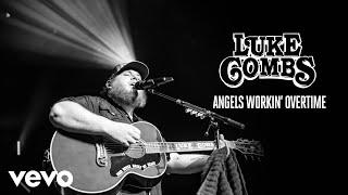 Luke Combs Angels Workin' Overtime