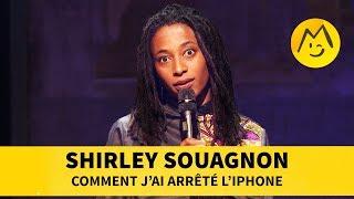 Shirley Souagnon   Comment J'ai Arrêté L'Iphone