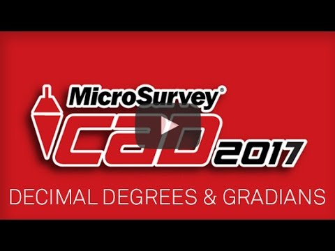 MicroSurvey CAD - Upgrade Tour 2017 - Decimal Degrees & Gradians/Gons