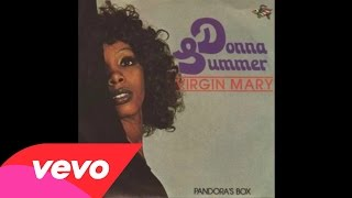Donna Summer - Virgin Mary (Audio)