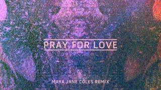 Kwabs - 'Pray For Love' (Maya Jane Coles Remix)