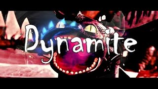 Httyd 2 Toothless Tribute | Dynamite