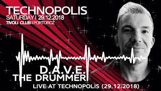 D.A.V.E. The Drummer live at Technopolis, Tivoli Club, Portoroz, Slovenia (29.12.2018)
