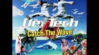 05CatchTheWave-DefTech[歌詞あり]