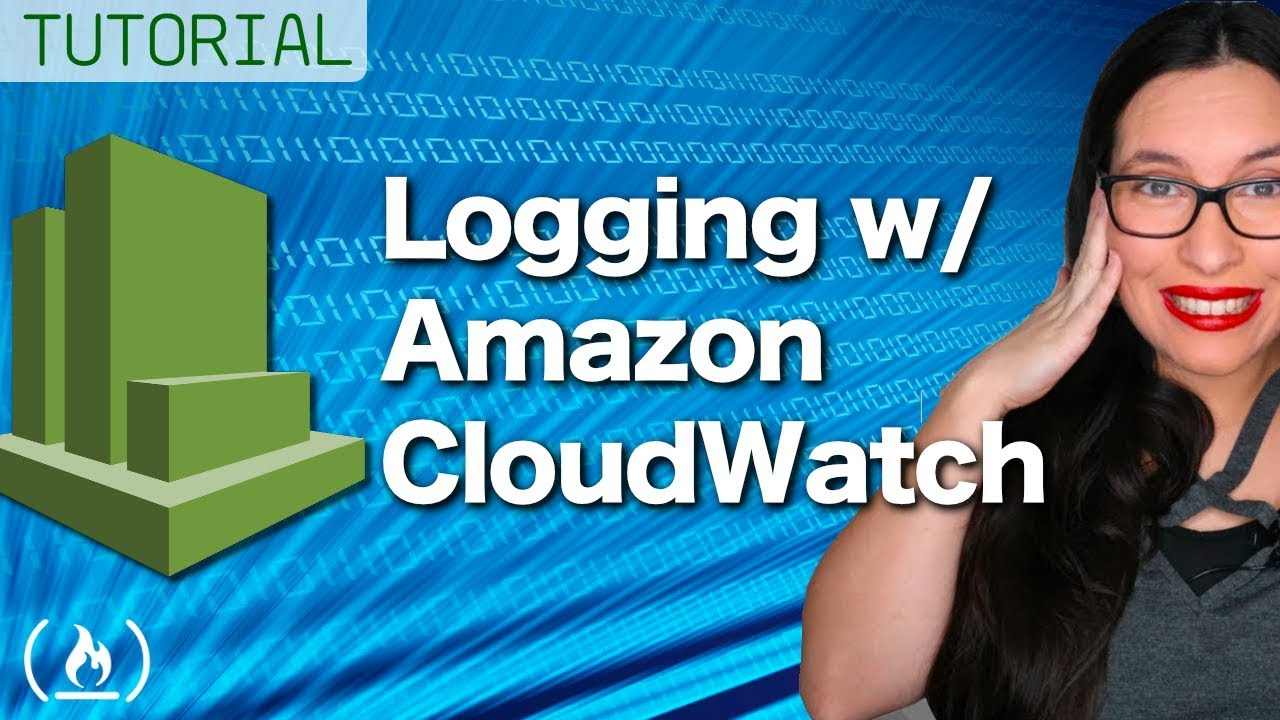 Amazon CloudWatch: Serverless Logging and Monitoring Basics