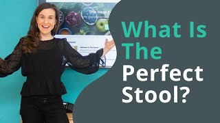 What Is The Perfect Poo?