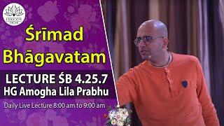 Srimad Bhagavatam(4-25-7) By HG Amoghlila Prabhu On 26th Feb, 2017.
