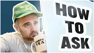 "The Secret to Get More ""Yeses"" When You Ask 