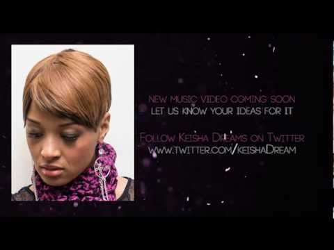 Keisha Dreams Promo Video 2013