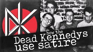 How the Dead Kennedys Used Satire